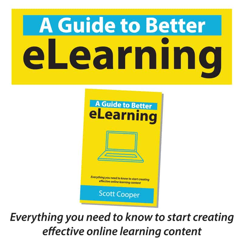 A Guide to Better eLearning – OUT NOW!
